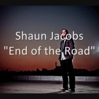 "NEW: Shaun Jacobs - ""End of the Road"" 