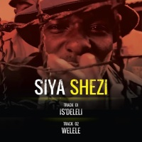 "PREMIERE: Siya Shezi - ""Is'deleli"" 